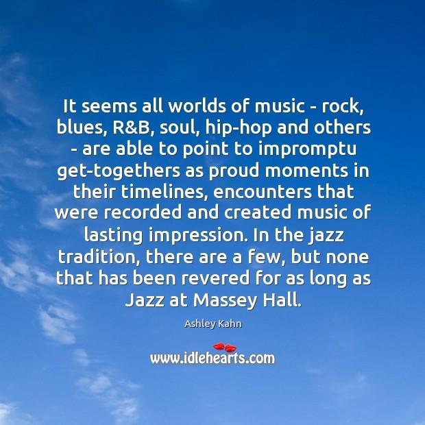 Image, It seems all worlds of music – rock, blues, R&B, soul,