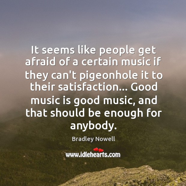 Image, It seems like people get afraid of a certain music if they