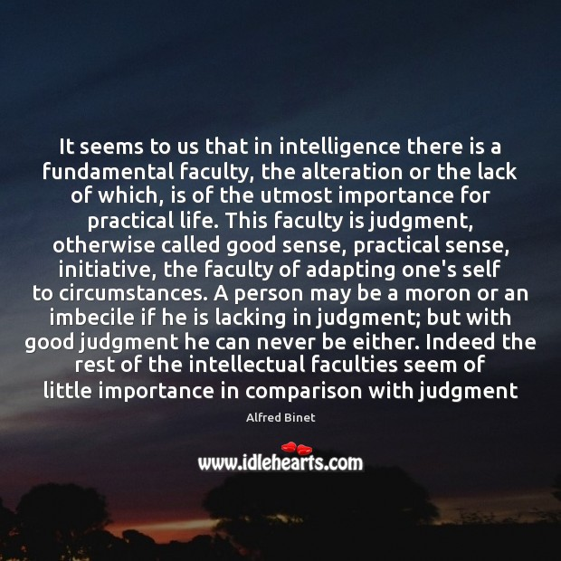 It seems to us that in intelligence there is a fundamental faculty, Comparison Quotes Image