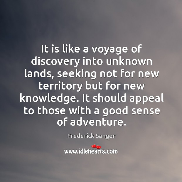 It should appeal to those with a good sense of adventure. Image