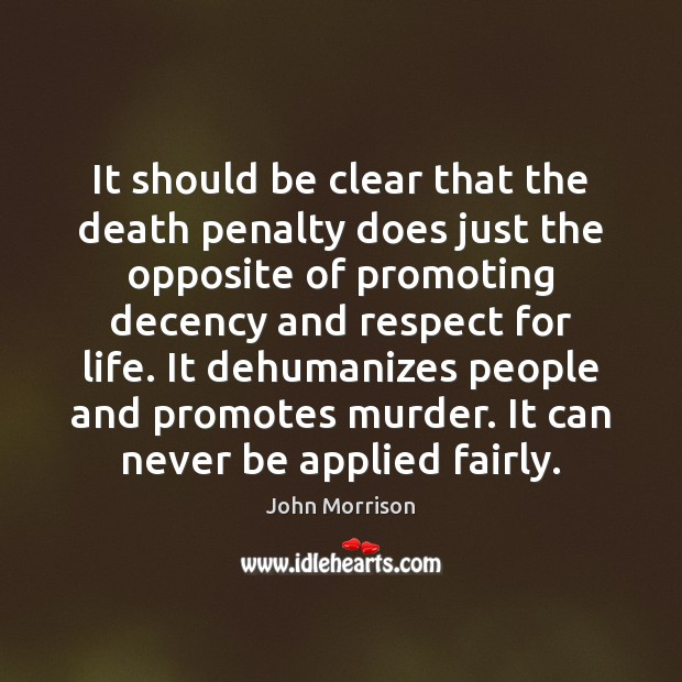 Image, It should be clear that the death penalty does just the opposite