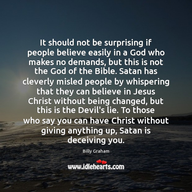It should not be surprising if people believe easily in a God Image