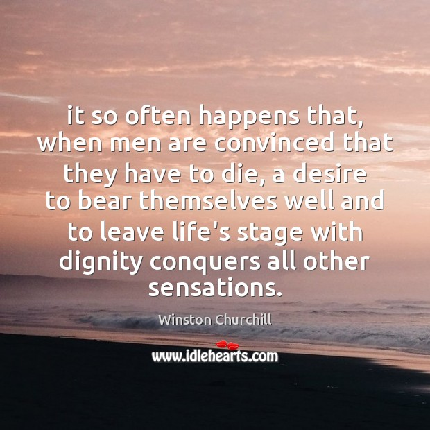 Image, It so often happens that, when men are convinced that they have