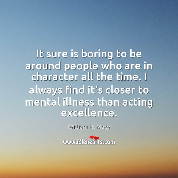 Image, It sure is boring to be around people who are in character