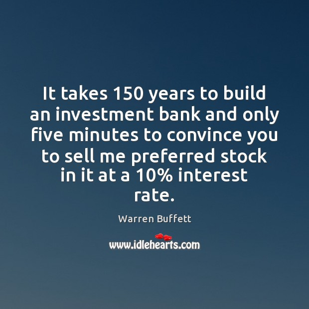 Image, It takes 150 years to build an investment bank and only five minutes