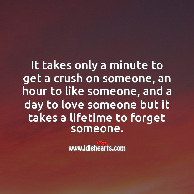 It takes a lifetime to forget someone. Image