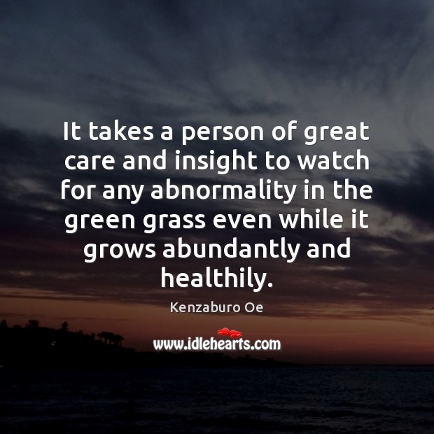 Image, It takes a person of great care and insight to watch for
