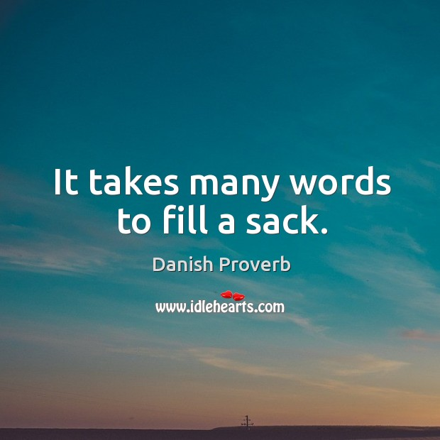 Image, It takes many words to fill a sack.