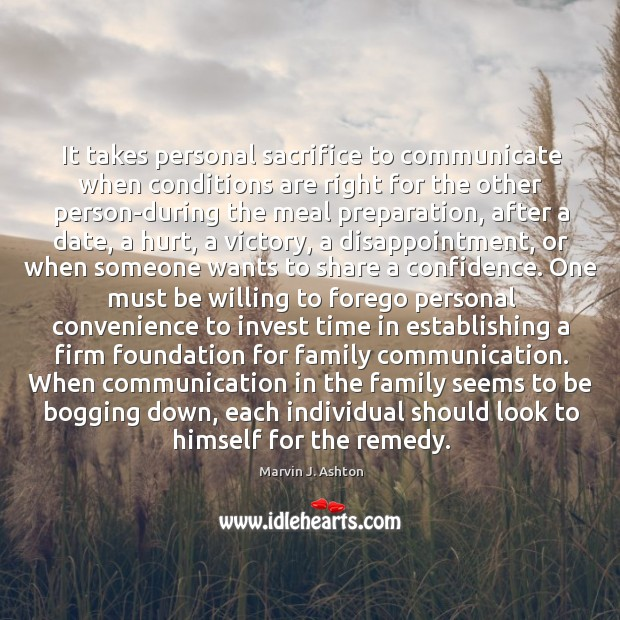 It takes personal sacrifice to communicate when conditions are right for the Image