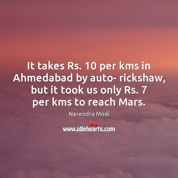 Image, It takes Rs. 10 per kms in Ahmedabad by auto- rickshaw, but it