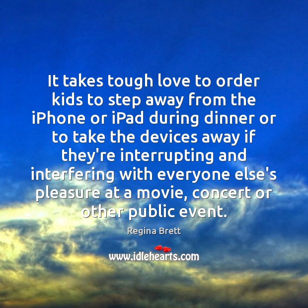 Image, It takes tough love to order kids to step away from the
