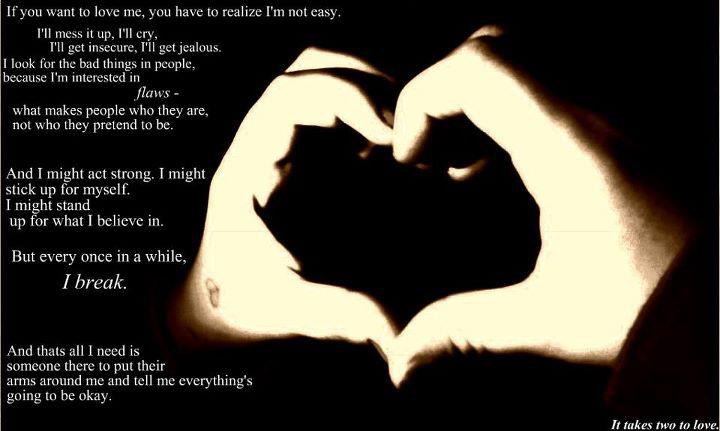 Image, If you want to love me, you have to realize I'm not easy.