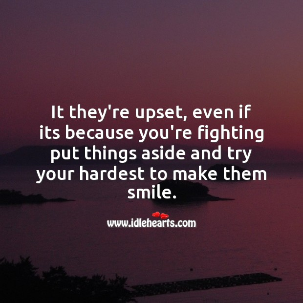 Image, It they're upset, try your hardest to make them smile.