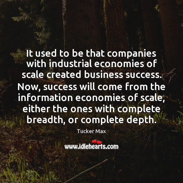 Image, It used to be that companies with industrial economies of scale created
