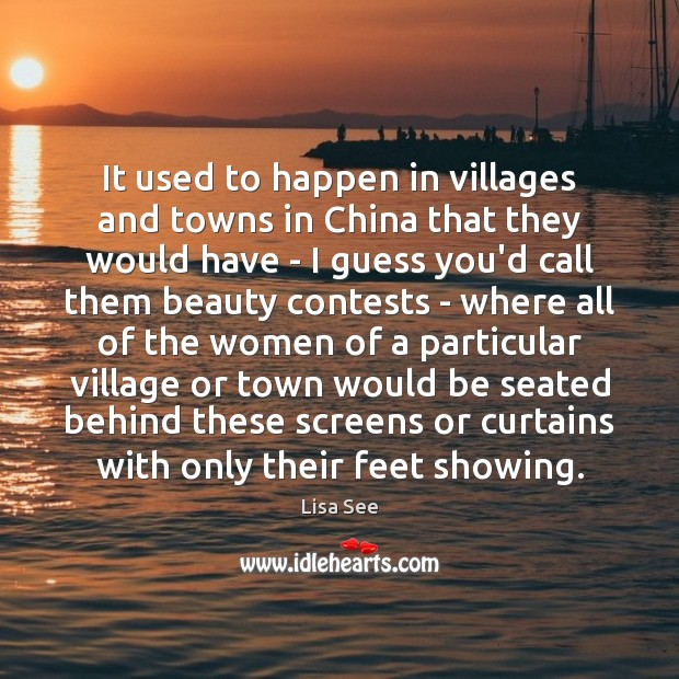 Image, It used to happen in villages and towns in China that they