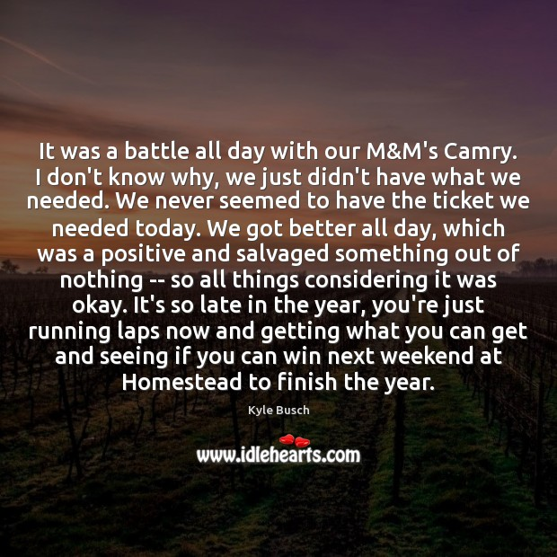 It was a battle all day with our M&M's Camry. I Image