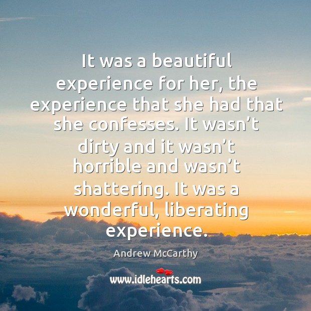 Image, It was a beautiful experience for her, the experience that she had that she confesses.