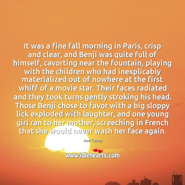 It was a fine fall morning in Paris, crisp and clear, and Laughter Quotes Image