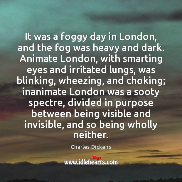 Image, It was a foggy day in London, and the fog was heavy