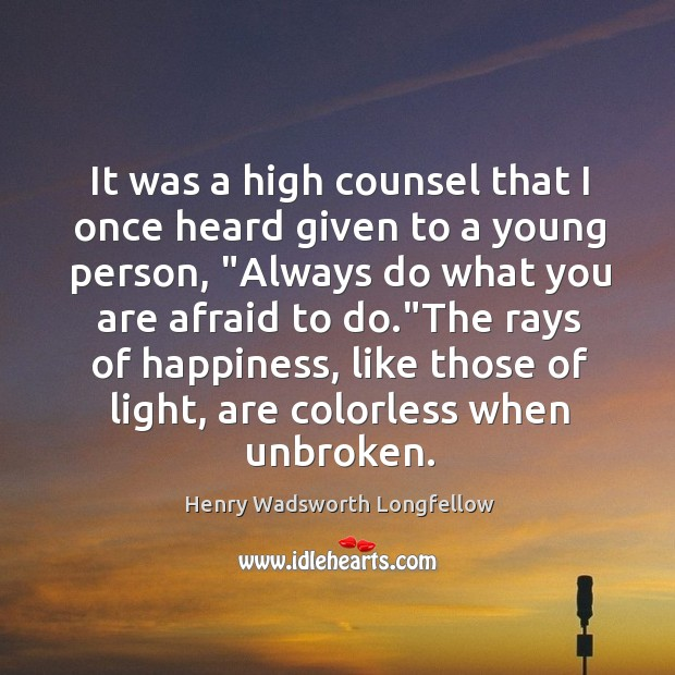 Image, It was a high counsel that I once heard given to a