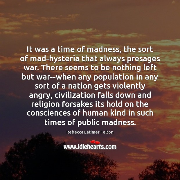 It was a time of madness, the sort of mad-hysteria that always Image