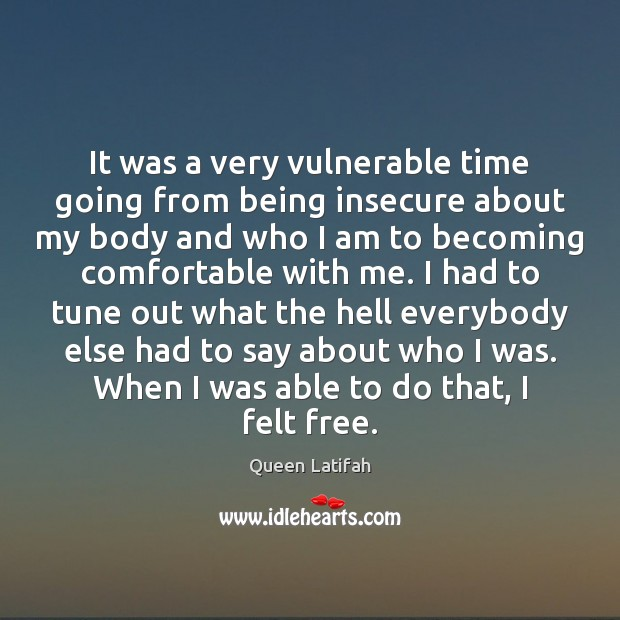 Image, It was a very vulnerable time going from being insecure about my