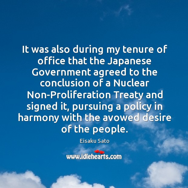 Image, It was also during my tenure of office that the japanese government agreed to the conclusion