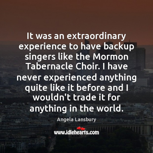 Image, It was an extraordinary experience to have backup singers like the Mormon