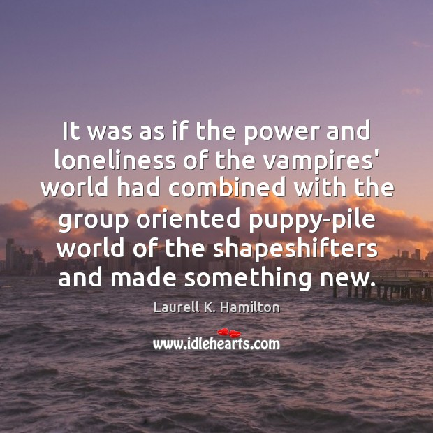 Image about It was as if the power and loneliness of the vampires' world