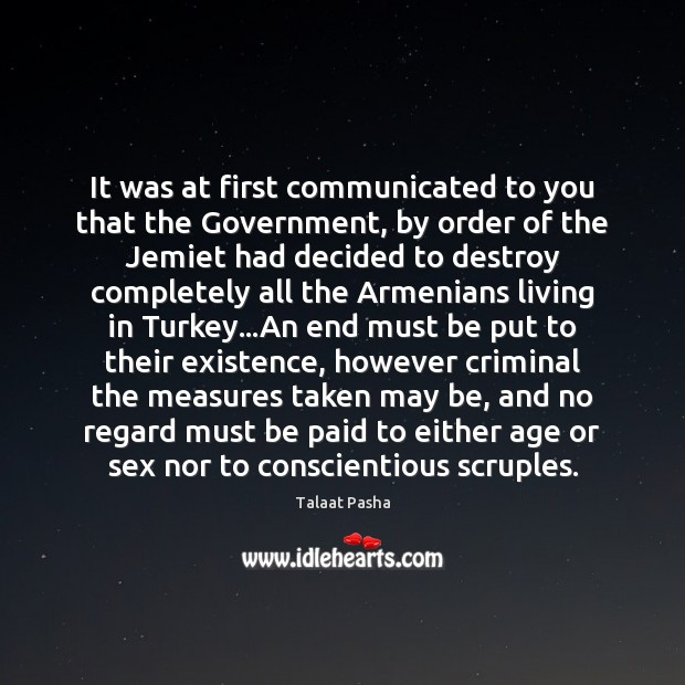 It was at first communicated to you that the Government, by order Image