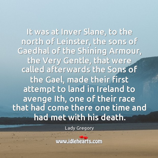 It was at Inver Slane, to the north of Leinster, the sons Image