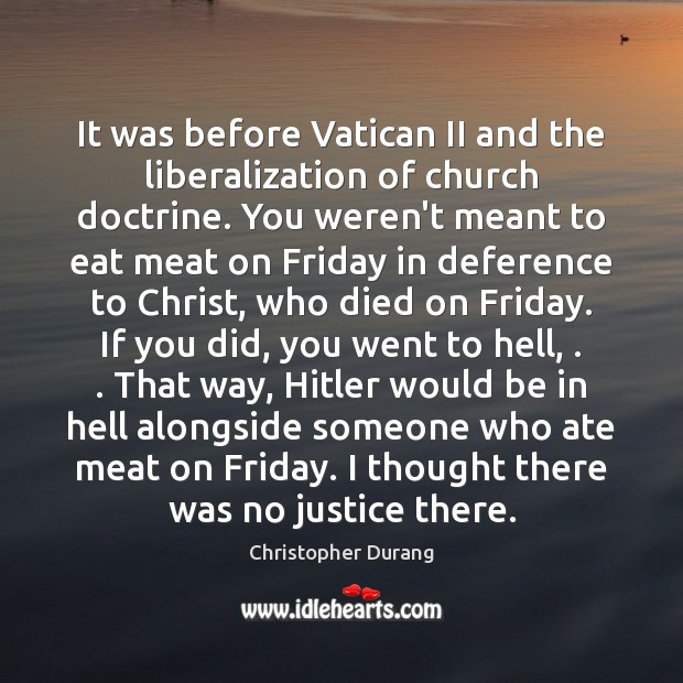 Image, It was before Vatican II and the liberalization of church doctrine. You