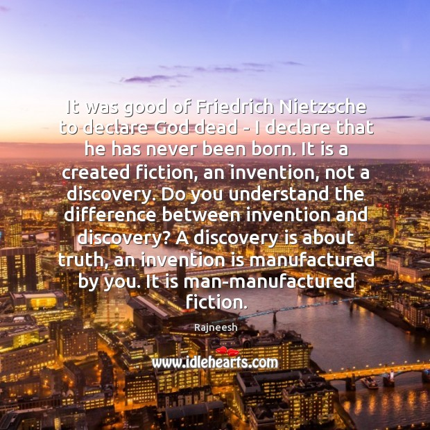 It was good of Friedrich Nietzsche to declare God dead – I Image