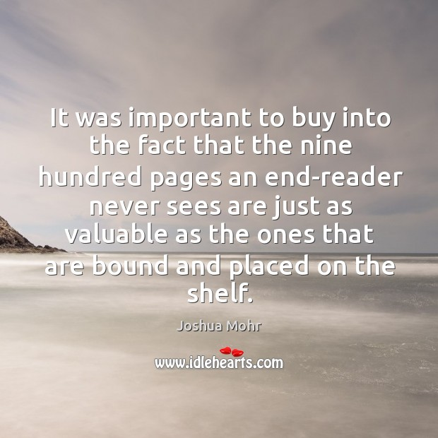 It was important to buy into the fact that the nine hundred Image