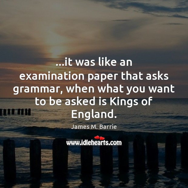 …it was like an examination paper that asks grammar, when what you Image