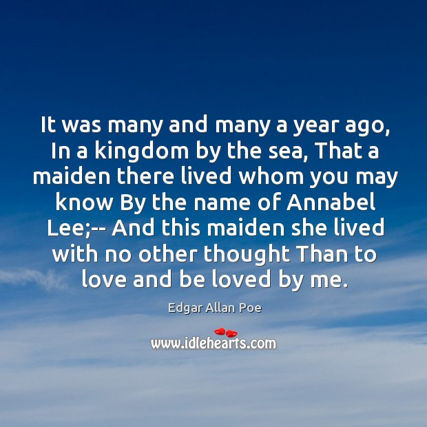 Image, It was many and many a year ago, In a kingdom by