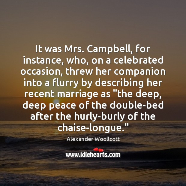 Image, It was Mrs. Campbell, for instance, who, on a celebrated occasion, threw