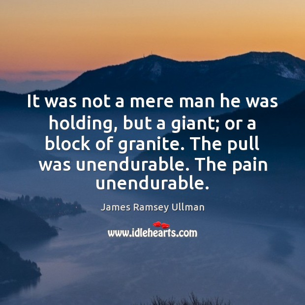 It was not a mere man he was holding, but a giant; Image