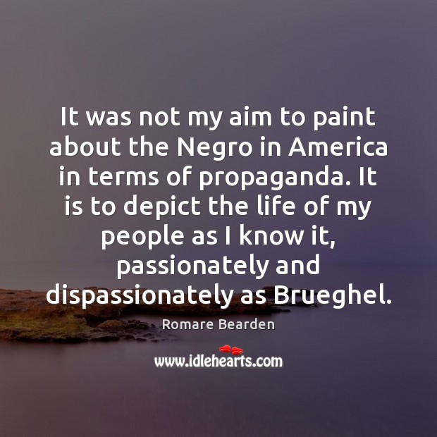 It was not my aim to paint about the Negro in America Image