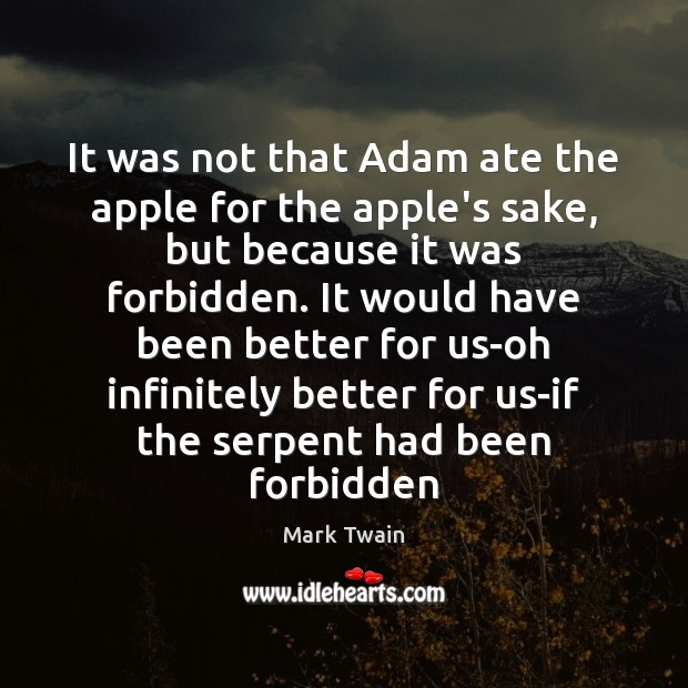 It was not that Adam ate the apple for the apple's sake, Image