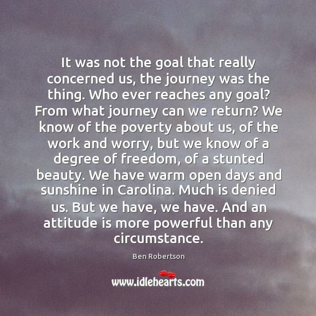 Image, It was not the goal that really concerned us, the journey was