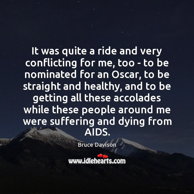 It was quite a ride and very conflicting for me, too – Image