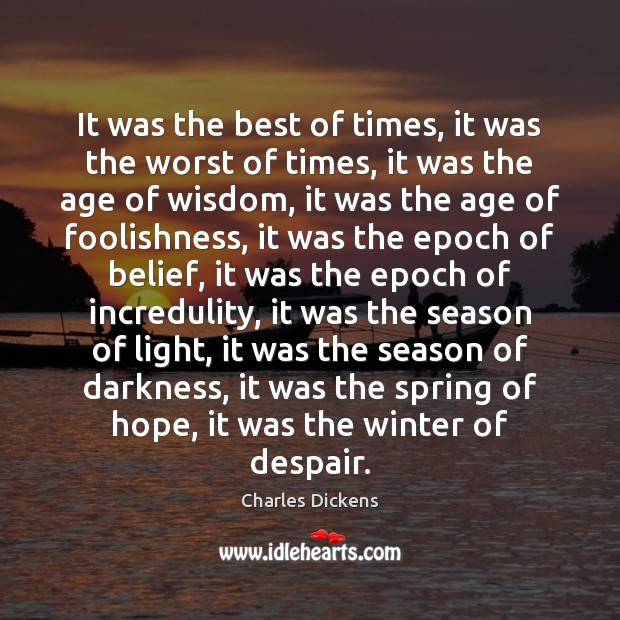 It was the best of times, it was the worst of times, Winter Quotes Image