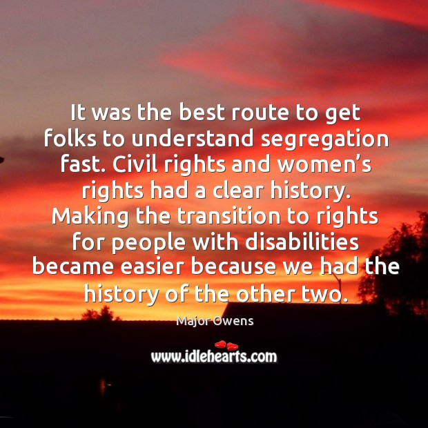 It was the best route to get folks to understand segregation fast. Image