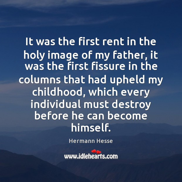 Image, It was the first rent in the holy image of my father,