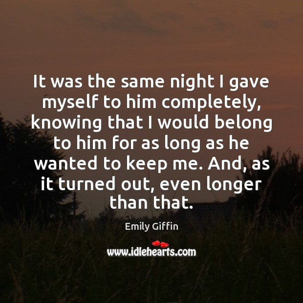 Image, It was the same night I gave myself to him completely, knowing