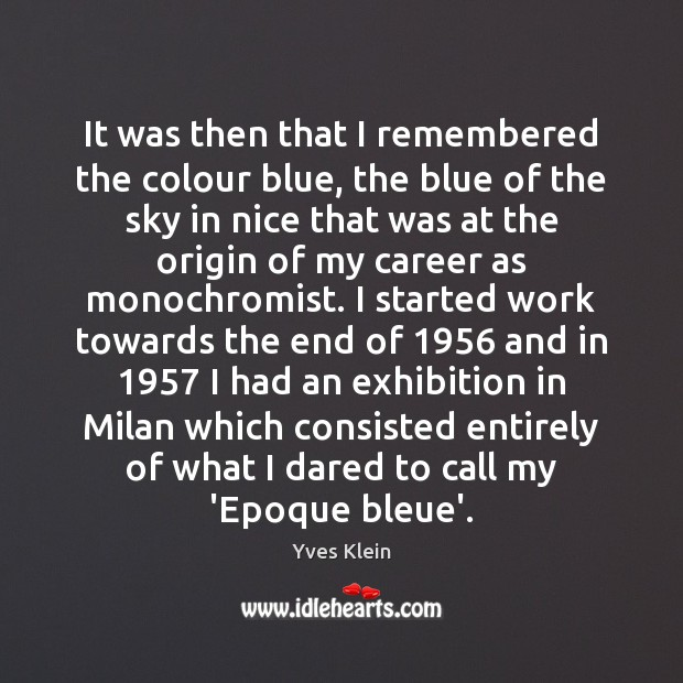 Image, It was then that I remembered the colour blue, the blue of