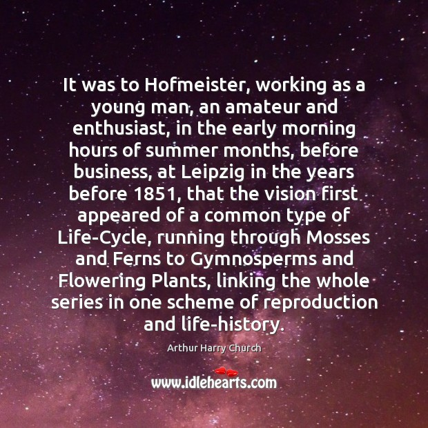 Image, It was to Hofmeister, working as a young man, an amateur and