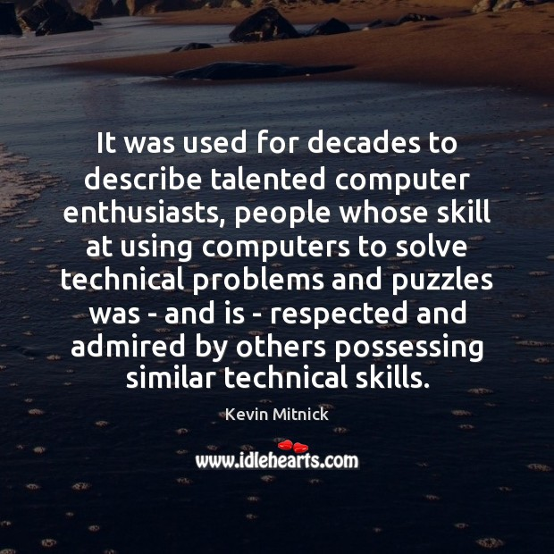 Image, It was used for decades to describe talented computer enthusiasts, people whose
