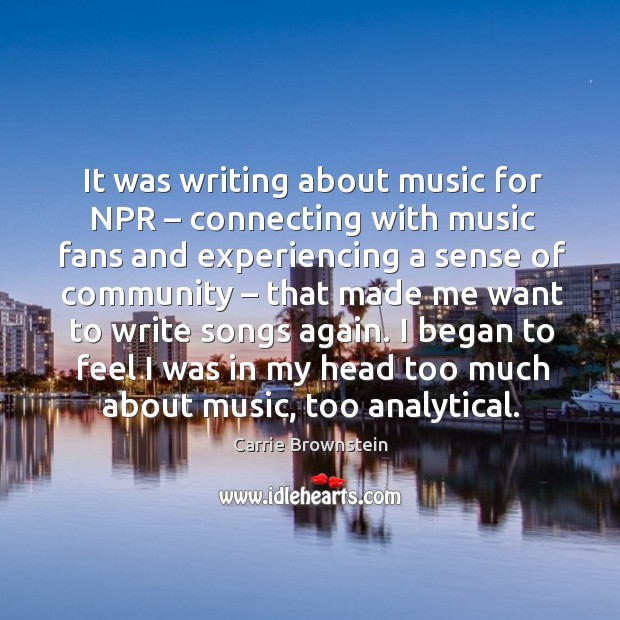 Image, It was writing about music for npr – connecting with music fans and experiencing a sense of community
